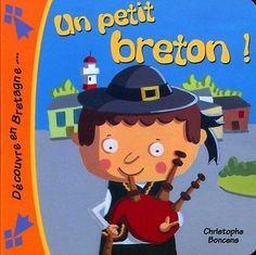 Un Petit Breton ! Boncens Christophe COOP BREIZH Boncens Christophe (Auteur)