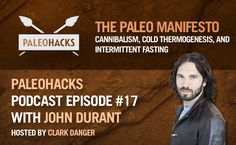 John Durant on The Paleo Manifesto