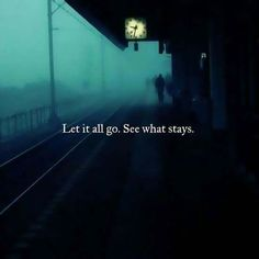 Let it go. See what stays.