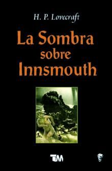 The Bookaholic Zone: Reseña La Sombra sobre Innsmouth - H. Hp Lovecraft, La Sombra Sobre Innsmouth, Calm, Reading, Books, Shades, Libros, Seaside, Forts