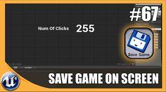Showing Save Game Data on UI - #67 Unreal Engine 4 Beginner Tutorial Series