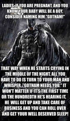 Gotham Needs You- I have a couple of friends that would have worked perfectly with!!
