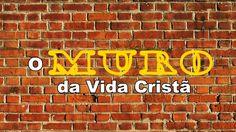 O Muro da Vida Cristã
