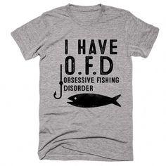 d obsessive fishing disorder t-shirt - Fishing Shirt - Ideas of Fishing Shirt - i have o.d obsessive fishing disorder t-shirt Fishing Quotes, Fishing Humor, Fishing T Shirts, Fishing Games, Fishing Signs, Fishing Rod, Fishing Apparel, Fishing Stuff, Fishing Reels