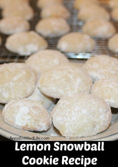 Lemon Snowball Cookie Recipe; the fresh, sweet-tart flavor make these Lemon Snowball Cookies are a change of pace Christmas Cookie. Easy to make, they are a welcome addition to your holiday cookie plate!