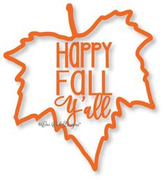 Happy Fall Y'all Maple Leaf SVG File Vector dxf pdf eps AI jpg png Cameo Silhouette Studio V2 V3 Cricut Print Vinyl HTV by OneOakDesigns on Etsy