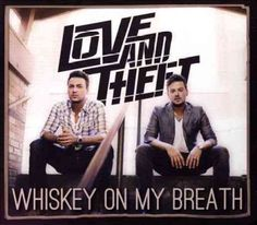 Whiskey on my Breath by Love And Theft