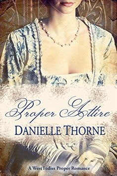 Christmas ~ Load your tablet! A Proper Romance by Danielle Thorne http://www.amazon.com/dp/B00NX7LKMO/ref=cm_sw_r_pi_dp_1V4zwb0NPJ01K