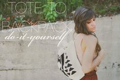 Sincerely, Kinsey: Tote to Backpack DIY (i love all the possibilities with this project) Diy Backpack, Diy Tote Bag, Diy Purse, Tote Bags, Drawstring Backpack, Painting Backpack, Hippie Crafts, Diy Bags Purses, Sew Bags
