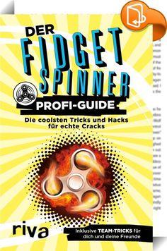 Der Fidget-Spinner-Profi-Guide    :  Werde Champ!  Es reicht dir nicht mehr, den Fidget Spinner auf Kopf, Kinn oder Nase zu balancieren? Sowohl das Werfen als auch das Fangen beherrscht du im Schlaf? Dann bist du bereit für den ultimativen Fidget Spinner Profi-Guide. Denn echte Cracks kegeln und jonglieren ihren Fidget Spinner nicht nur, sie kombinieren Spins, Twists und Grabs auch zu immer neuen, immer ausgefalleneren Tricks und Spielen.  Vom Under Arm Toss bis zum Team Quadriga Spin ...