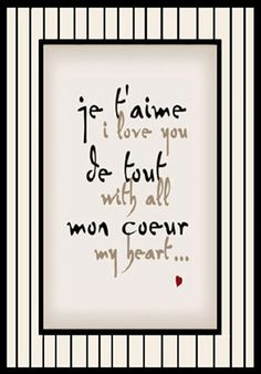 For My Kids n MyLoVe❤️ Kiana I kno u won't need to read the engrish writing lol Would love to get the French in blank ink and the English in black light ink. That would be epic! Just In Case, Just For You, Love You, My Love, French Words, French Quotes, Speak French, French Phrases, Spanish Quotes