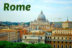 Rome: Day Two