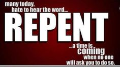 But go ye and learn what that meaneth I will have mercy and not sacrifice: for I am not come to call the righteous but sinners to repentance. [Matthew 9:13]