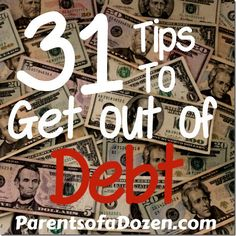 31 Tips to save money and get out of Debt 2