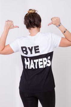 Tshirt Hi haters - Bye haters