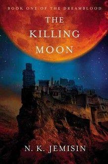 N.K. Jemisin - The Killing Moon