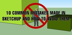 10 of the Most Common Mistakes People Make on SketchUp and How to Avoid Them - Landscape Architects Network