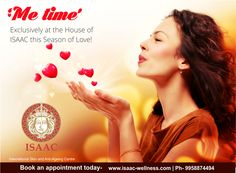 'Me time' Exclusively at the House of Issac this Season of Love! #Soprano #ultherapy #ISAAC  For more information, book an appointment today!  www.isaac-wellness.com | Ph- 9958874494