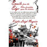 Emails from the Edge: When Friendship Spans the Distance. (Kindle Edition)By Kristie Leigh Maguire