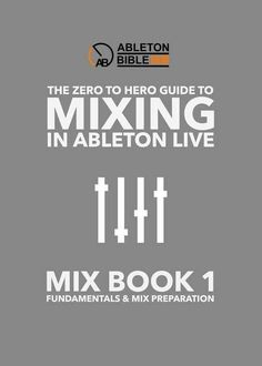 Ableton Mixing eBook Series - Balance and Stereo Imaging. Book 2 in the Zero To Hero Guide Mixing in Ableton Live series, covers balance and stereo imaging Dj Music, Music Mix, Music Stuff, Studio Musica, Sound Library, Home Studio Music, Audio Studio, House Music, Recording Studio Design