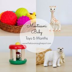 The Kavanaugh Report: Montessori Baby -- Baby Toys 6 to 10 months