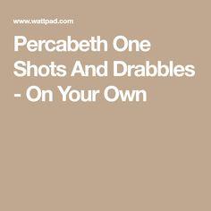PJO One Shots! - SHAMELESS SELF PROMO | My weird OTP