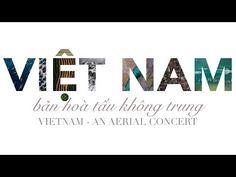 Vietnam From Above II - Vietnam An Aerial Concert (in 4K) - YouTube