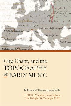 City, Chant, and the Topography of Early Music explores how space, urban life, landscape, and time transformed plainchant and other musical forms. Thirteen essays address a wide range of topics and regions -- from Beneventan chant in Italy and Dalmatia, to music theory in medieval France, to later transformations of chant in Iceland and Spain.