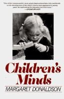 Children's Minds by Margaret Donaldson.  	Lehman College - Education - LB1115 .D59 1979