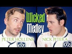Wicked Medley - Peter Hollens & Nick Pitera - YouTube