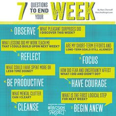 7 questions for your week, via #PassionProject. Re-pin if you begin anew each week!