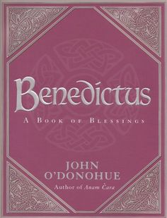 Buy Benedictus: A Book of Blessings by John O'Donohue at Mighty Ape NZ. 'We have fallen out of belonging. Consequently, when we stand before crucial thresholds in our lives, we have no rituals to protect, encourage and gui. Word Of Grace, Soul Friend, Healing Words, Mind Body Spirit, Spiritual Wisdom, Reading Material, New Words, My Books, Encouragement