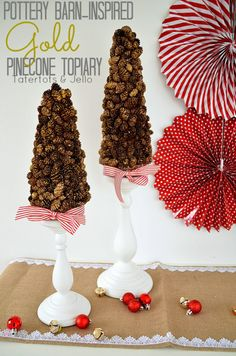 pottery barn inspired gold pinecone topiary at tatertots and jello