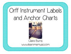 Orff labels and anchor cards