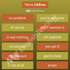 "Other Ways to Say ""You Are Welcome""! - MyEnglishTeacher.eu"