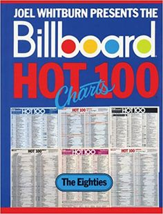 Billboard Hot 100 Charts - The Eighties (Record Research Series) Pop Charts, Billboard Magazine, 100 Chart, Hottest 100, Billboard Hot 100, News Online, Research, The 100, Positivity