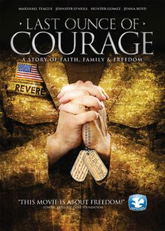 Last Ounce of Courage on http://www.christianfilmdatabase.com/review/last-ounce-of-courage/