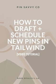 How To Draft + Schedule New Pins In Tailwind Successful Entrepreneurs Quotes, Entrepreneur Quotes, Social Media Scheduling Tools, New Pins, Growing Your Business, Pinterest Marketing, Schedule, Management, Teaching
