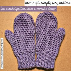 Mommy's Simply Easy Mittens. Free Crochet Pattern.
