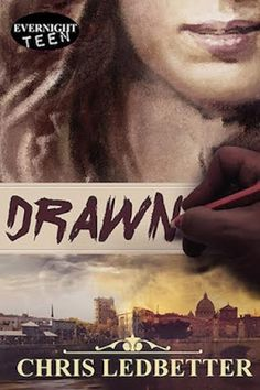 Dreams Come True Through Reading: Review: Drawn by Chris Ledbetter