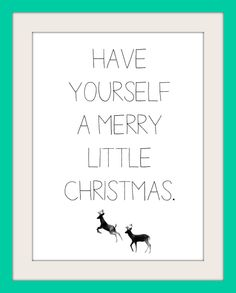 Free Christmas Printable - Have Yourself A Merry Little Christmas - According To She Designs