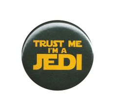 Trust Me I'm A Jedi Star Wars Pinback Badge Button Pin Movie Film Fans Obi Wan