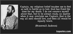 stonewall jackson quotes | Inspirational Quote of the Day: Confederate General Stonewall Jackson ...