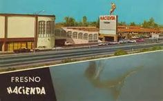 Fresno Hacienda - Fresno, California From 1956 To Dec.1996, East Of The Hotel Was HWY 99 & North Of Clinton Ave.