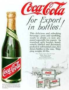 Spotlight on the World of Coca-Cola: Export Bottle Coca Cola Poster, Coca Cola Ad, Always Coca Cola, World Of Coca Cola, Coca Cola Bottles, Vintage Coca Cola, Vintage Advertisements, Vintage Ads, Vintage Posters