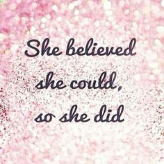 She believed she could, so she did. The Single Woman. #quotes