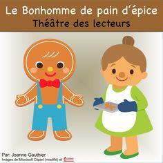 This is a Readers' Theatre script for The Gingerbread Boy in French.  Voici une pièce de théâtre, Le Bonhomme de pain d'épice, pour le théâtre des lecteurs.