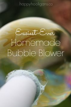 (Easiest-Ever) Homemade Bubble Blower - Happy Hooligans