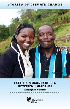 Laetitia Mukandahiro and Reverien Ngiabanzi of KZ Noir, a coffee company in Rwanda. On Rainforest Alliance Certified farms, coffee farmers reduce the local effects of climate change by working with the forest, not against it. #earthtoparis