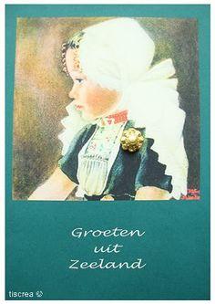 kaartje met een meisje in dracht #Zeeland #Walcheren